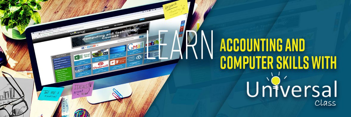 Learn Accounting and Computer Skills with Universal Class