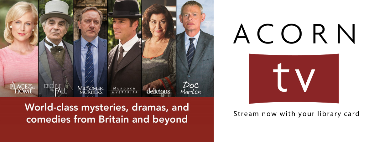 Stream Acorn TV with your library card