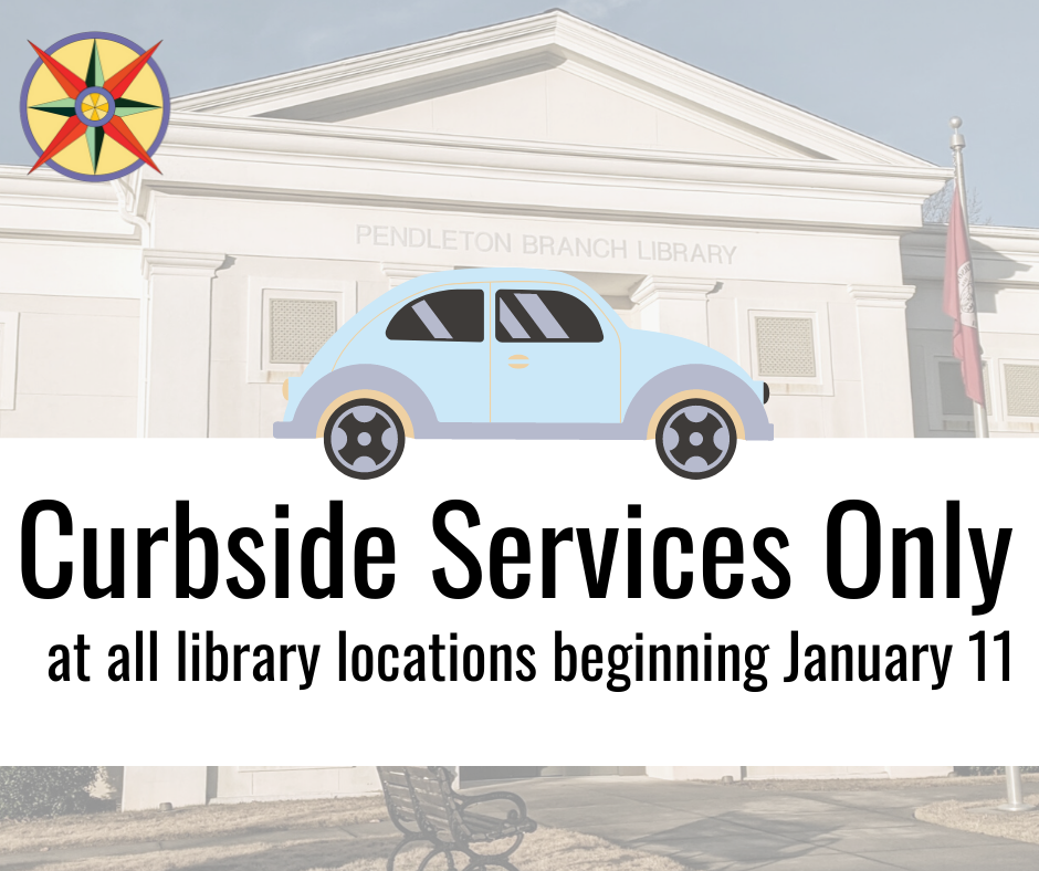 Curbside Services Only beginning January 11