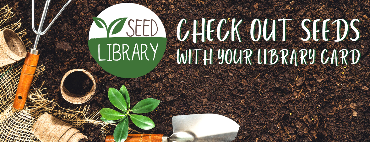 check out seeds with your library card