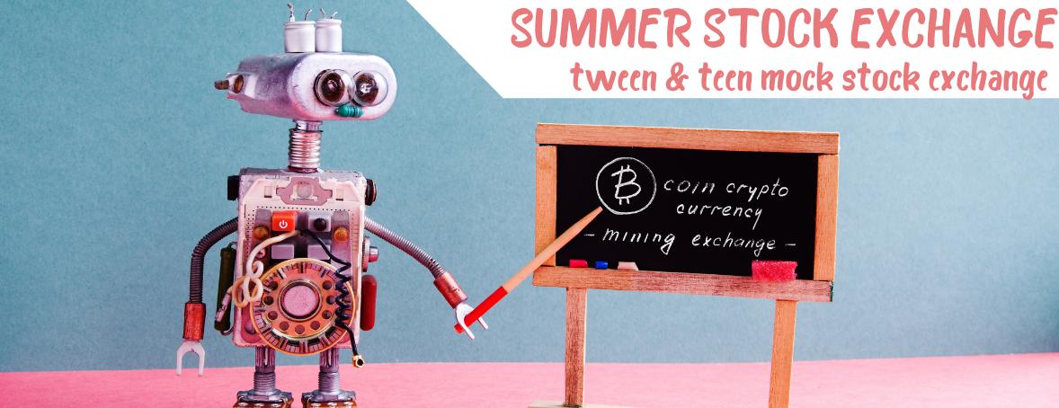 Summer Mock Stock Exchange for Tweens and Teens