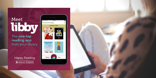Meet libby, the one-tap reading app from your library