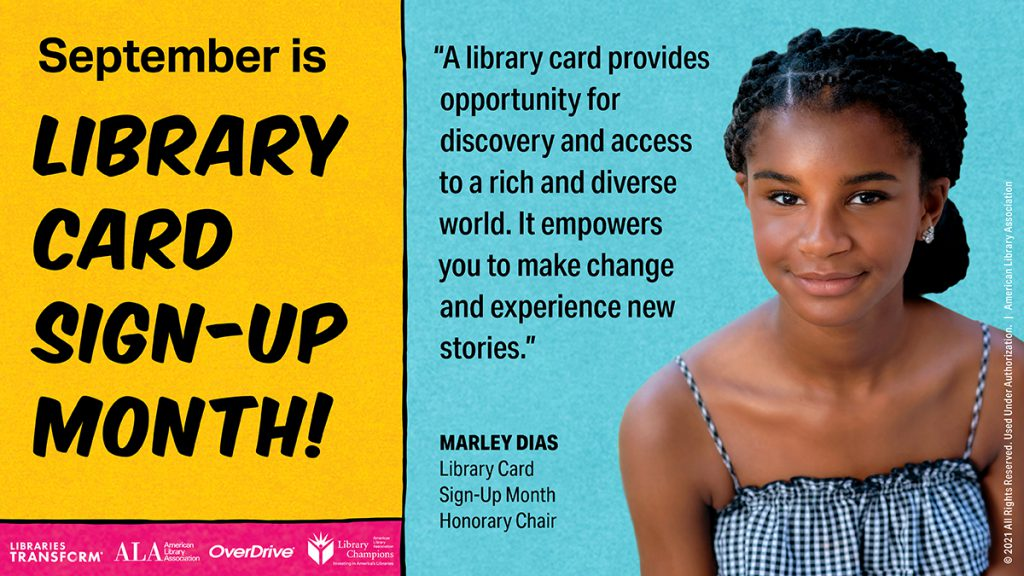 Libraries Empower: Celebrate Library Card Sign-Up Month